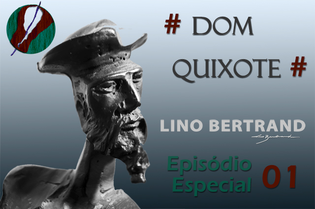 You are currently viewing PodCast Especial 001 – Dom Quixote